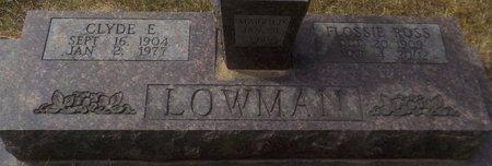 ROSS LOWMAN, FLOSSIE - Grant County, Arkansas | FLOSSIE ROSS LOWMAN - Arkansas Gravestone Photos
