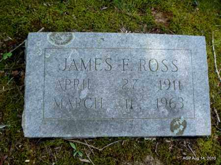 ROSS, JAMES F - Grant County, Arkansas   JAMES F ROSS - Arkansas Gravestone Photos