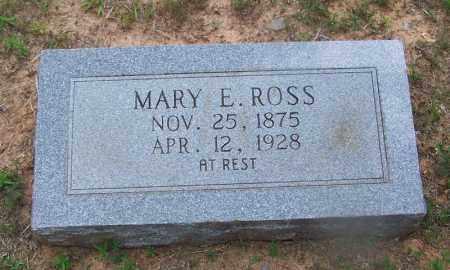 ROSS, MARY E - Grant County, Arkansas   MARY E ROSS - Arkansas Gravestone Photos
