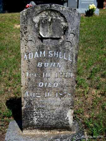 SHELL, ADAM - Grant County, Arkansas | ADAM SHELL - Arkansas Gravestone Photos