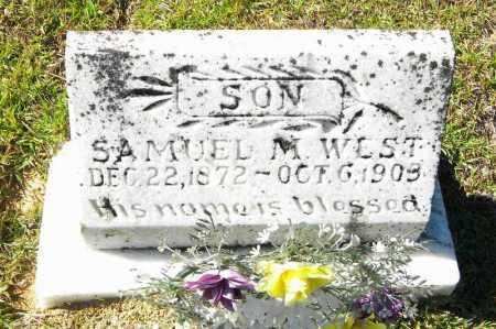 WEST, SAMUEL M - Grant County, Arkansas   SAMUEL M WEST - Arkansas Gravestone Photos