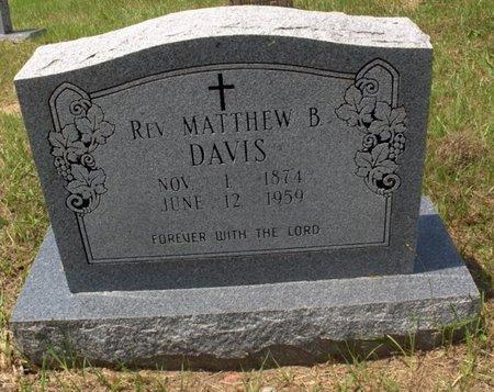 DAVIS, MATTHEW B, REV - Hempstead County, Arkansas   MATTHEW B, REV DAVIS - Arkansas Gravestone Photos