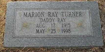 "TURNER, MARION RAY ""DADDY RAY"" - Hempstead County, Arkansas | MARION RAY ""DADDY RAY"" TURNER - Arkansas Gravestone Photos"