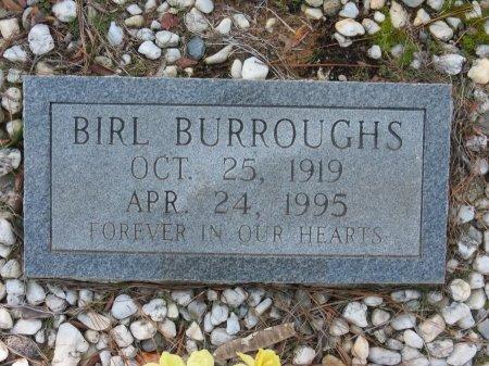 BURROUGHS, BIRL - Hot Spring County, Arkansas | BIRL BURROUGHS - Arkansas Gravestone Photos