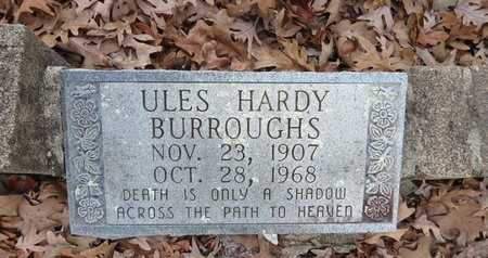 BURROUGHS, ULES HARDY - Hot Spring County, Arkansas | ULES HARDY BURROUGHS - Arkansas Gravestone Photos