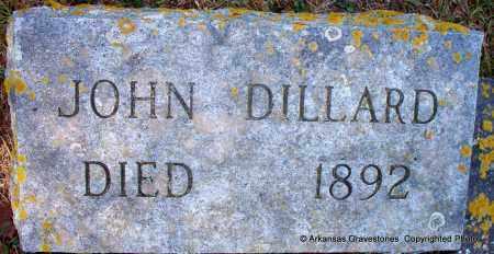 DILLARD, JOHN - Hot Spring County, Arkansas | JOHN DILLARD - Arkansas Gravestone Photos