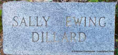 EWING DILLARD, SALLY - Hot Spring County, Arkansas | SALLY EWING DILLARD - Arkansas Gravestone Photos