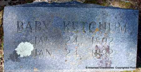 KETCHUM, BABY - Hot Spring County, Arkansas | BABY KETCHUM - Arkansas Gravestone Photos