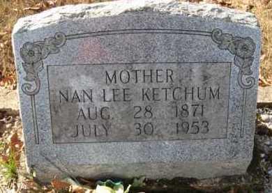 KETCHUM, NAN LEE - Hot Spring County, Arkansas | NAN LEE KETCHUM - Arkansas Gravestone Photos