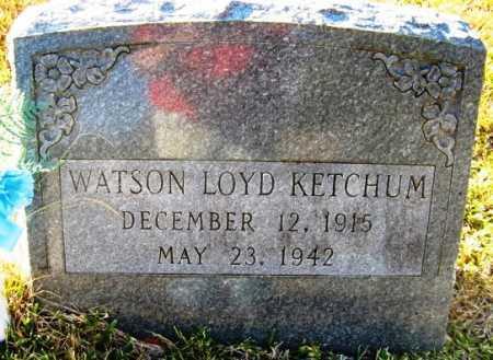 KETCHUM, WATSON LOYD - Hot Spring County, Arkansas | WATSON LOYD KETCHUM - Arkansas Gravestone Photos