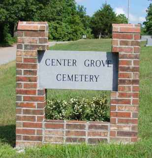 *CENTER GROVE CEMETERY SIGN,  - Independence County, Arkansas |  *CENTER GROVE CEMETERY SIGN - Arkansas Gravestone Photos