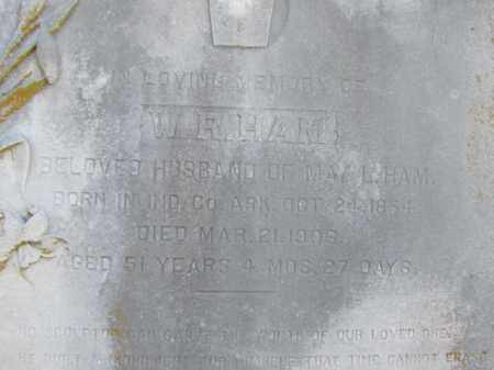 HAM, W. R. (CLOSE UP) - Independence County, Arkansas | W. R. (CLOSE UP) HAM - Arkansas Gravestone Photos