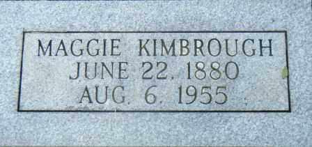 KIMBROUGH, MAGGIE - Independence County, Arkansas | MAGGIE KIMBROUGH - Arkansas Gravestone Photos