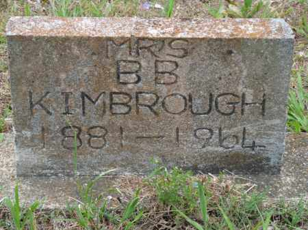 KIMBROUGH, B. B., MRS. - Independence County, Arkansas | B. B., MRS. KIMBROUGH - Arkansas Gravestone Photos