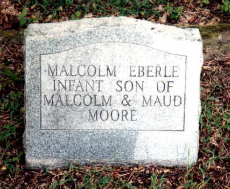 MOORE, JR., MALCOLM EBERLE - Independence County, Arkansas | MALCOLM EBERLE MOORE, JR. - Arkansas Gravestone Photos