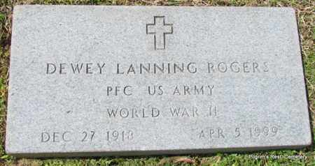 ROGERS, DEWEY LANNING - Independence County, Arkansas | DEWEY LANNING ROGERS - Arkansas Gravestone Photos