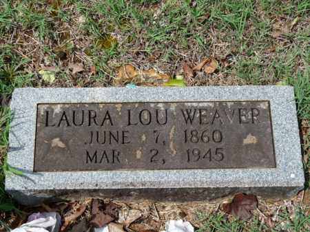 WEAVER, LAURA LOU - Independence County, Arkansas | LAURA LOU WEAVER - Arkansas Gravestone Photos