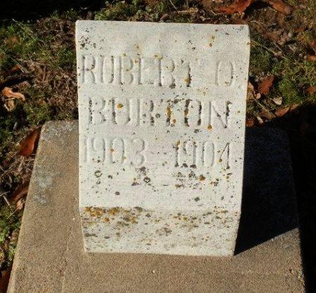 BURTON, ROBERT O. - Jackson County, Arkansas | ROBERT O. BURTON - Arkansas Gravestone Photos