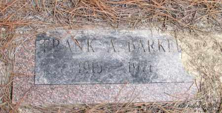 BARKER, FRANK A - Jefferson County, Arkansas | FRANK A BARKER - Arkansas Gravestone Photos