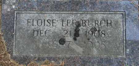 BURCH, ELOISE LEE - Lafayette County, Arkansas   ELOISE LEE BURCH - Arkansas Gravestone Photos