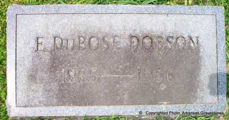 DOBSON, E DUBOSE - Lafayette County, Arkansas | E DUBOSE DOBSON - Arkansas Gravestone Photos