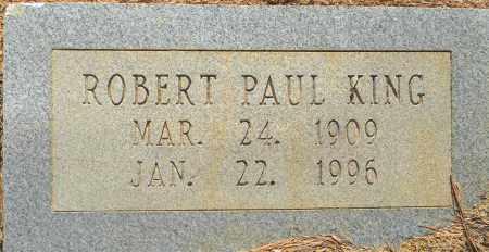 KING, ROBERT PAUL - Lafayette County, Arkansas   ROBERT PAUL KING - Arkansas Gravestone Photos