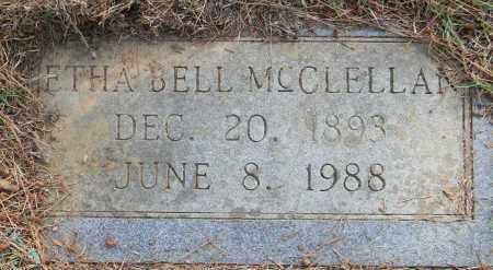 MCCLELLAN, ETHA BELL - Lafayette County, Arkansas | ETHA BELL MCCLELLAN - Arkansas Gravestone Photos