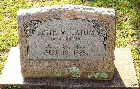 TATOM, EDITH W - Lafayette County, Arkansas   EDITH W TATOM - Arkansas Gravestone Photos