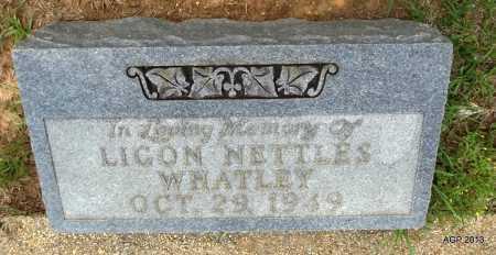 WHATLEY, LIGON - Lafayette County, Arkansas | LIGON WHATLEY - Arkansas Gravestone Photos