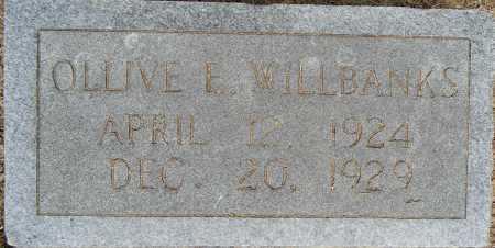 WILLBANKS, OLLIVE F - Lafayette County, Arkansas | OLLIVE F WILLBANKS - Arkansas Gravestone Photos