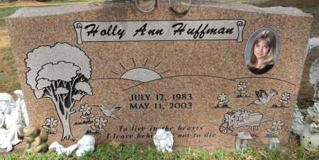 HUFFMAN, HOLLY ANN - Lafayette County, Arkansas   HOLLY ANN HUFFMAN - Arkansas Gravestone Photos