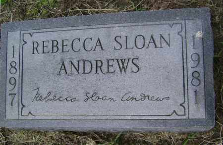 ANDREWS, REBECCA SLOAN - Lawrence County, Arkansas | REBECCA SLOAN ANDREWS - Arkansas Gravestone Photos