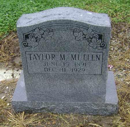 MULLEN, TAYLOR M. - Lawrence County, Arkansas | TAYLOR M. MULLEN - Arkansas Gravestone Photos