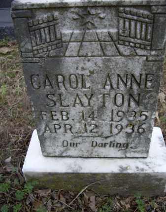 SLAYTON, CAROL ANNE - Lawrence County, Arkansas   CAROL ANNE SLAYTON - Arkansas Gravestone Photos