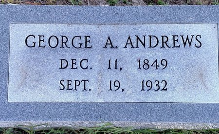ANDREWS, GEORGE A - Lee County, Arkansas | GEORGE A ANDREWS - Arkansas Gravestone Photos
