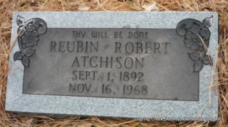 ATCHISON, REUBIN ROBERT - Lee County, Arkansas | REUBIN ROBERT ATCHISON - Arkansas Gravestone Photos