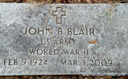 BLAIR (VETERAN WWII), JOHN B  - Lee County, Arkansas | JOHN B  BLAIR (VETERAN WWII) - Arkansas Gravestone Photos