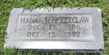 HOLTZCLAW, HANAN H - Lee County, Arkansas | HANAN H HOLTZCLAW - Arkansas Gravestone Photos