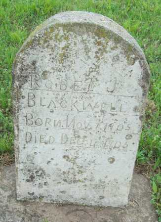 BLACKWELL, ROBERT J - Logan County, Arkansas | ROBERT J BLACKWELL - Arkansas Gravestone Photos