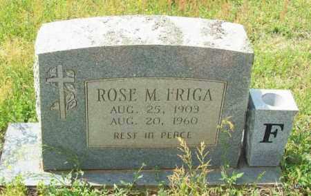 FRIGA, ROSE M - Logan County, Arkansas | ROSE M FRIGA - Arkansas Gravestone Photos