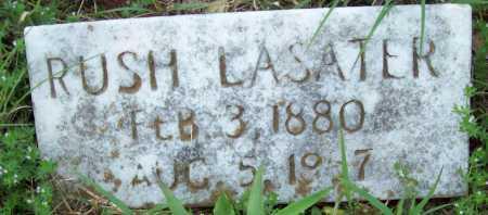 LASATER, RUSH - Logan County, Arkansas   RUSH LASATER - Arkansas Gravestone Photos