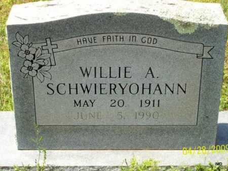 SCHWIERYOHANN, WILLIE A - Logan County, Arkansas | WILLIE A SCHWIERYOHANN - Arkansas Gravestone Photos
