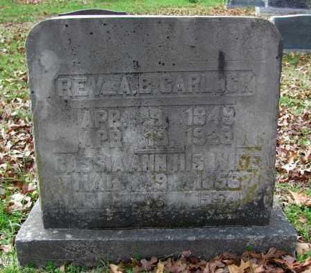 CARLOCK, ALBERT B., REV. - Madison County, Arkansas | ALBERT B., REV. CARLOCK - Arkansas Gravestone Photos