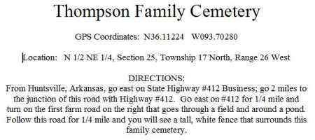 *DIRECTIONS TO THOMPSON FAMILY, . - Madison County, Arkansas   . *DIRECTIONS TO THOMPSON FAMILY - Arkansas Gravestone Photos