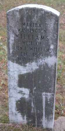 WILLIAMS, MARTHA WASHINTON - Madison County, Arkansas   MARTHA WASHINTON WILLIAMS - Arkansas Gravestone Photos