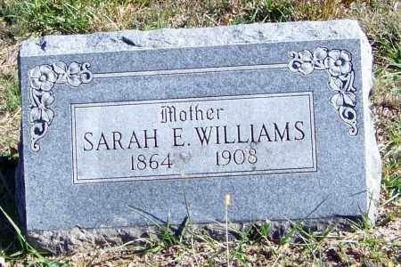 WILLIAMS, SARAH ELIZABETH - Madison County, Arkansas | SARAH ELIZABETH WILLIAMS - Arkansas Gravestone Photos