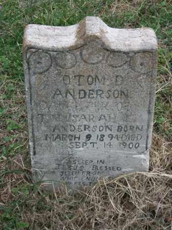 ANDERSON, OTOM D. - Marion County, Arkansas   OTOM D. ANDERSON - Arkansas Gravestone Photos