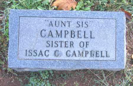 "CAMPBELL, AUNT ""SIS"" - Marion County, Arkansas | AUNT ""SIS"" CAMPBELL - Arkansas Gravestone Photos"