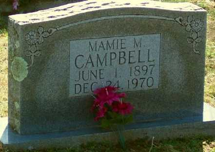 CAMPBELL, MAMIE M. - Marion County, Arkansas | MAMIE M. CAMPBELL - Arkansas Gravestone Photos