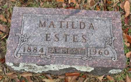 ESTES, MATILDA MAY - Marion County, Arkansas | MATILDA MAY ESTES - Arkansas Gravestone Photos